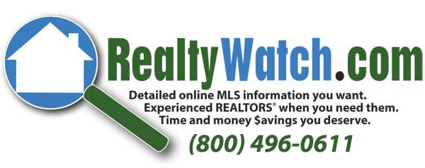 RealtyWatch.com - Detailed on line MLS information you want. Experienced REALTORS when you need them. Time and money $avings you deserve.